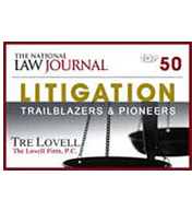 The national Law Journal | Litigation Trailblazers & Pioneers | Tre Lovell | The Lovell Firm, P.C.